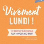 9782311623857_CV_VivementLundi
