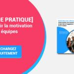 1000x666_Guide_Eurecia_Remotivation_Equipes