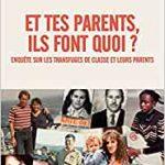 LIVRE ET TES PARENTS ILS FONT QUOI